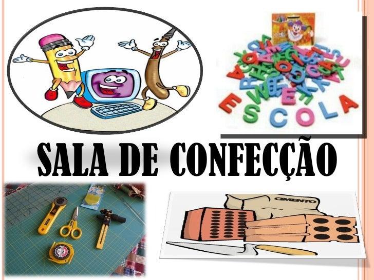 SALA DE CONFECÇÃO