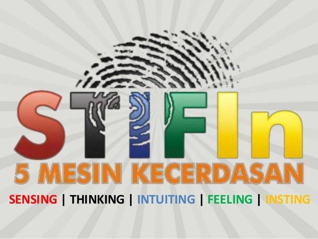 SENSING | THINKING | INTUITING | FEELING | INSTING