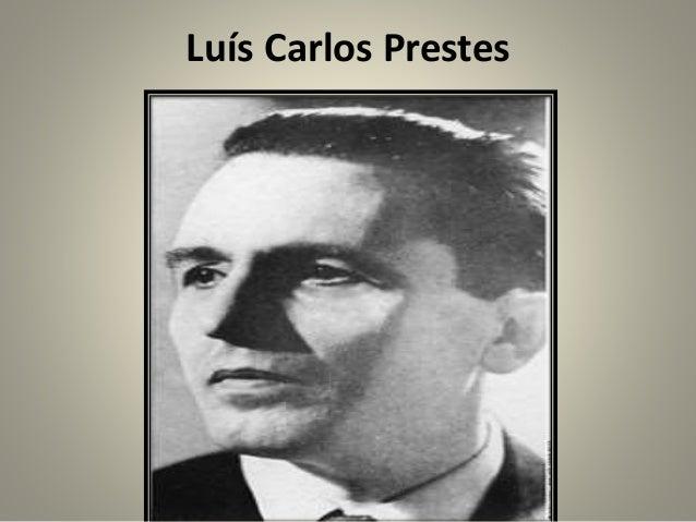 Aliancistas- Levante comunista • Em 5 de julho de 1935 Luís Carlos Prestes lançou um manifesto para a derrubada do governo...