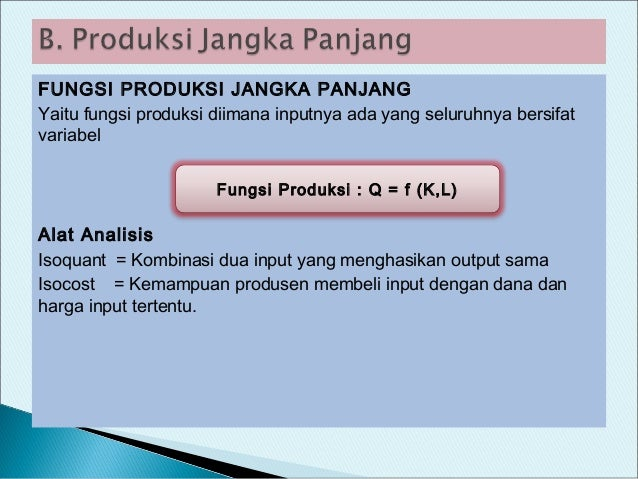 Contoh Soal Biaya Produksi Jangka Panjang