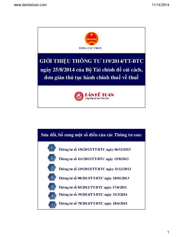 www.danketoan.com 11/14/2014  1  T NG CC THU  GII THIU THÔNG T 119/2014/TT-BTC  ngày 25/8/2014 ca B Tài chính  ci cách,  ...