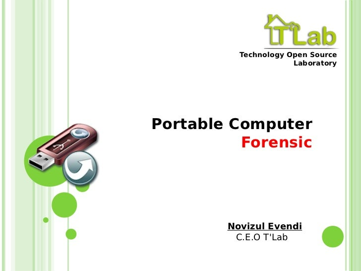 Technology Open Source                      LaboratoryPortable Computer          Forensic        Novizul Evendi         C....