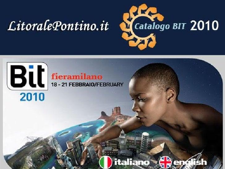 Slide Bit2010 Litoralepontino Slide 2