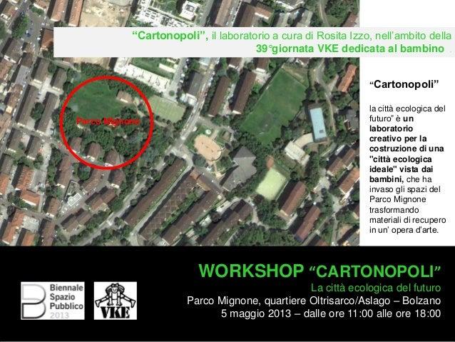 """""""Cartonopoli"""", il laboratorio a cura di Rosita Izzo, nell'ambito della39°giornata VKE dedicata al bambino .WORKSHOP """"CARTO..."""
