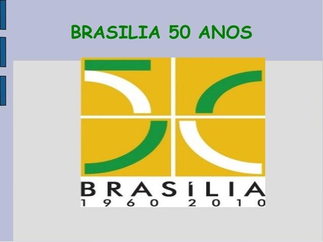 BRASILIA 50 ANOS