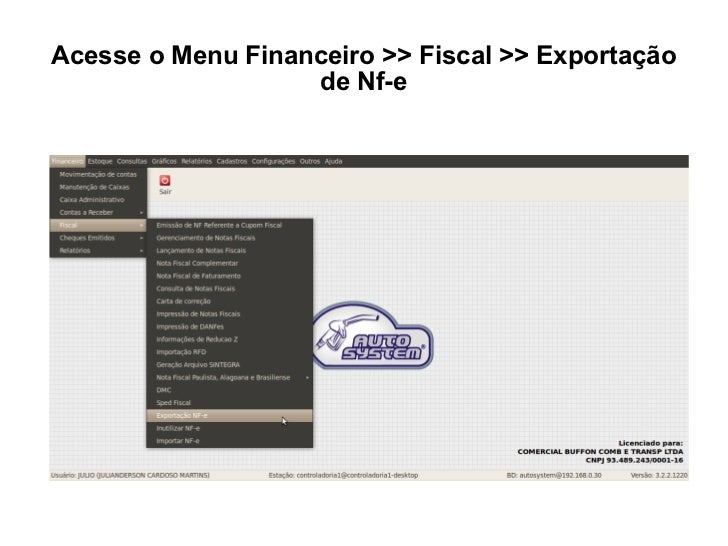 Acesse o Menu Financeiro >> Fiscal >> Exportação de Nf-e