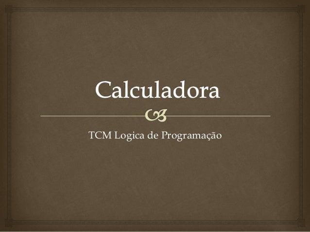 TCM Logica de Programação