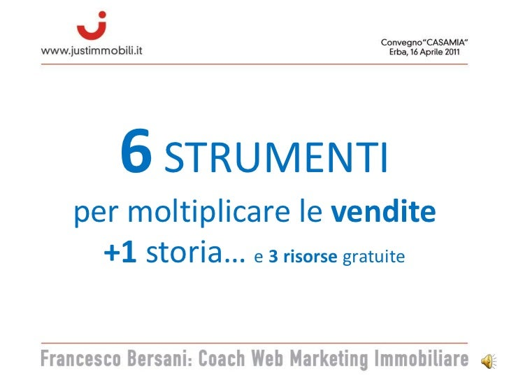 i 6 STRUMENTI di Web Marketing Immobiliare Slide 2