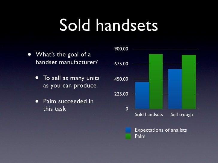 Sold handsets                                 900.00 •   What's the goal of a     handset manufacturer?       675.00      ...