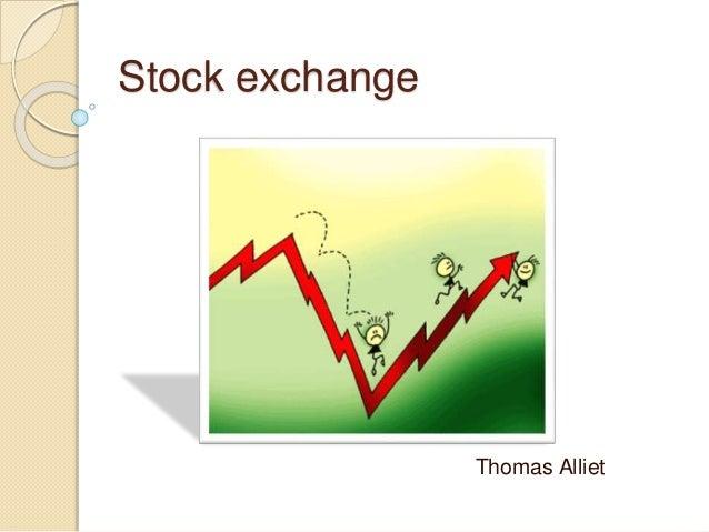 Stock exchange Thomas Alliet