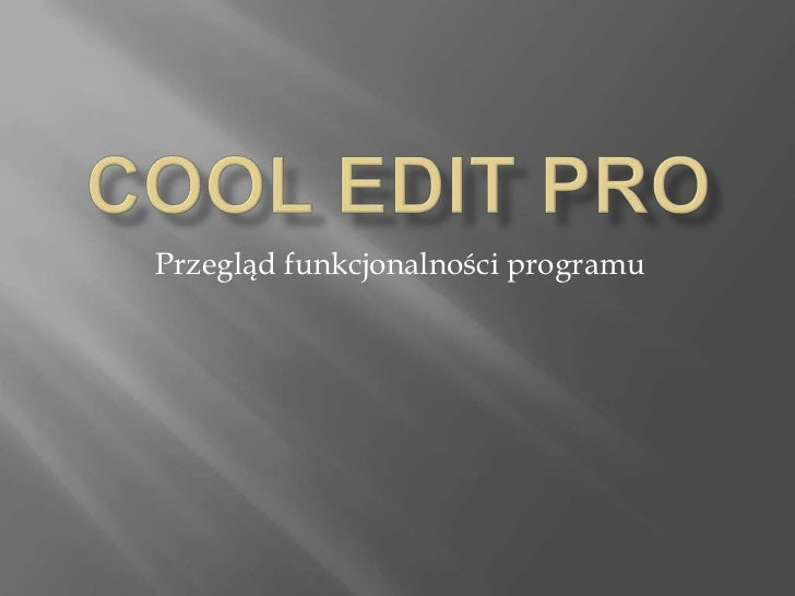 Przegląd funkcjonalności programu