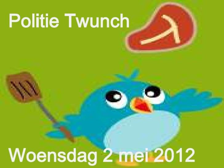 Politie TwunchWoensdag 2 mei 2012