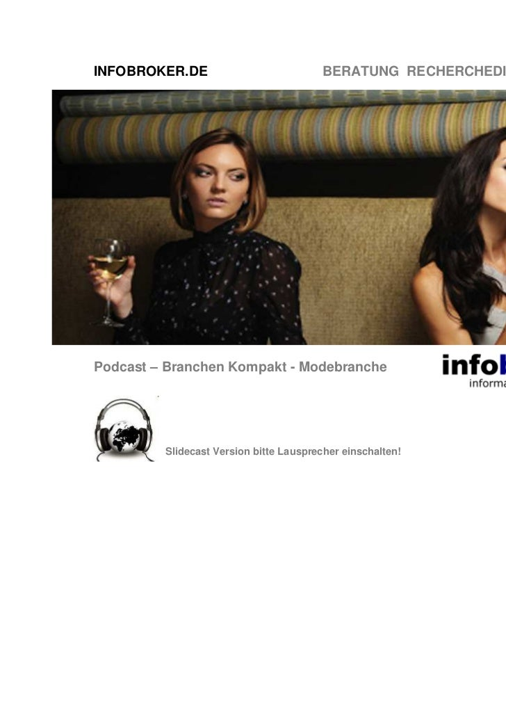INFOBROKER.DE                           BERATUNG RECHERCHEDIENSTE TRAININGPodcast – Branchen Kompakt - Modebranche        ...
