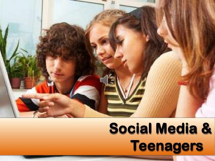 Social Media &  Teenagers