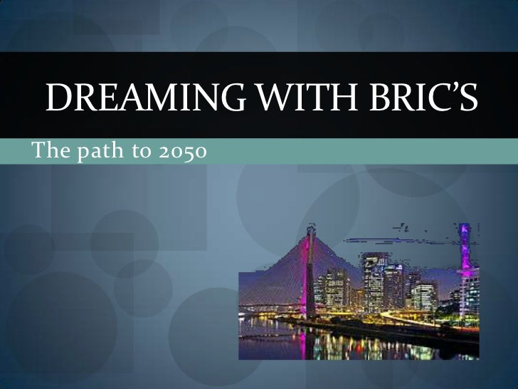 The path to 2050<br />DreamingwithBRIC'S<br />