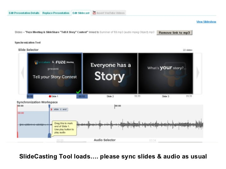 SlideCasting Tool loads…. please sync slides & audio as usual