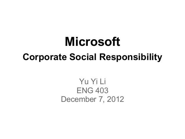 MicrosoftCorporate Social Responsibility             Yu Yi Li            ENG 403        December 7, 2012