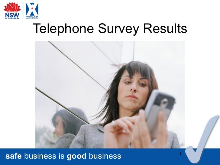 Telephone Survey Resultssafe business is good business   1