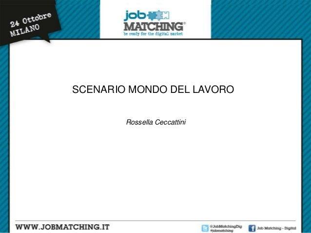 SCENARIO MONDO DEL LAVORO Rossella Ceccattini
