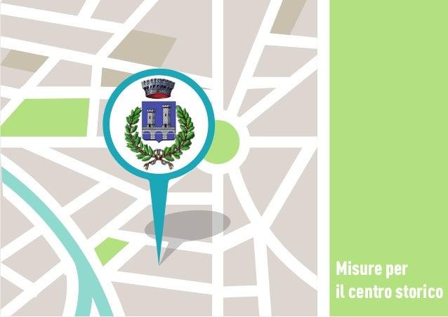 Misure per il centro storico