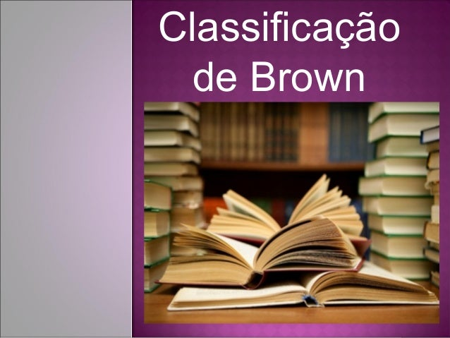 Classificação de Brown
