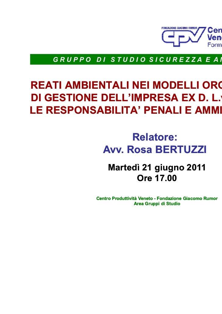 GRUPPO DI STUDIO SICUREZZA E AMBIENTEREATI AMBIENTALI NEI MODELLI ORGANIZZATIVIDI GESTIONE DELL'IMPRESA EX D. L.vo 231/200...