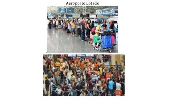 . Aeroporto Lotado