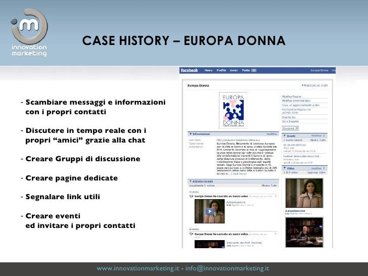 www.innovationmarketing.it  -  [email_address]   CASE HISTORY – EUROPA DONNA <ul><li>Scambiare messaggi e informazioni  </...