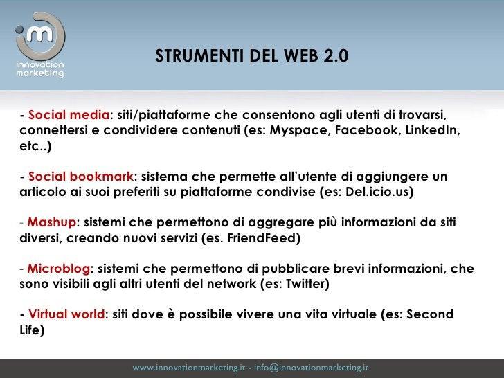 www.innovationmarketing.it  -  [email_address]   <ul><li>-  Social media : siti/piattaforme che consentono agli utenti di ...