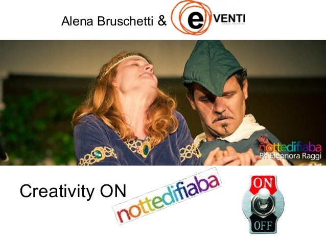 Creativity ON Alena Bruschetti &