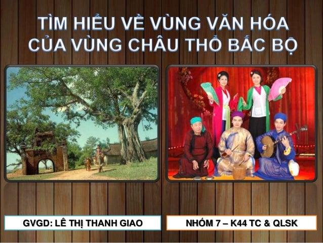GVGD: LÊ THỊ THANH GIAO  NHÓM 7 – K44 TC & QLSK