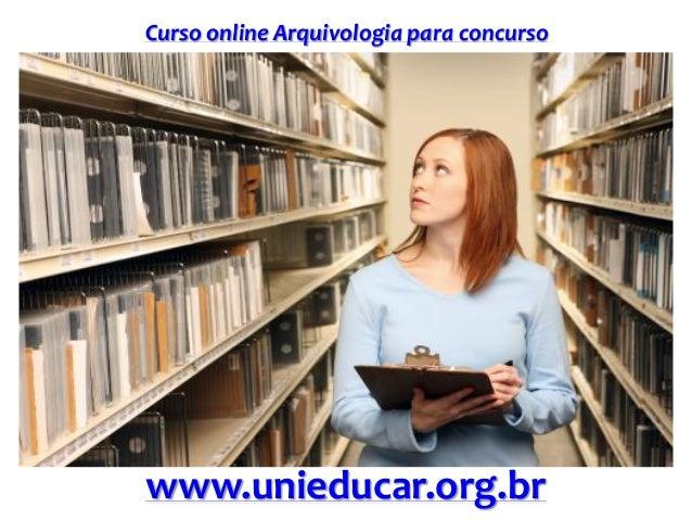 Curso online Arquivologia para concurso www.unieducar.org.br