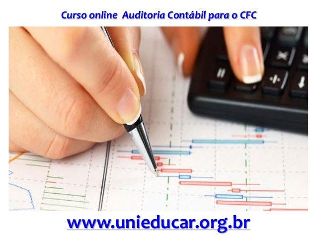 Curso online Auditoria Contábil para o CFC www.unieducar.org.br