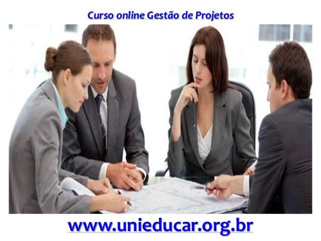 Curso online Gestão de Projetos www.unieducar.org.br