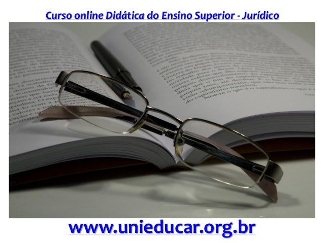 Curso online Didática do Ensino Superior - Jurídico www.unieducar.org.br