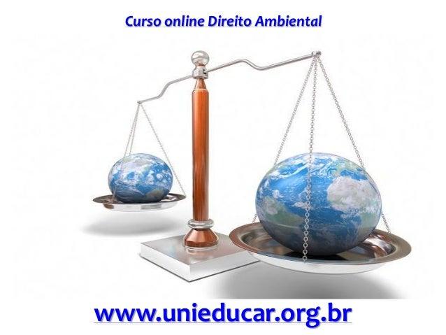 Curso online Direito Ambiental www.unieducar.org.br