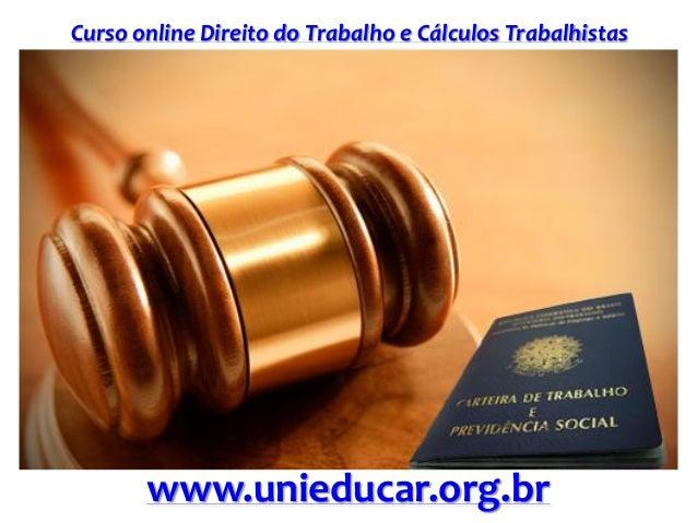 Curso online Direito do Trabalho e Cálculos Trabalhistas www.unieducar.org.br