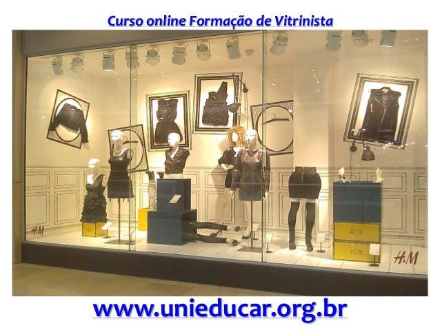 Curso online Formação de Vitrinista www.unieducar.org.br