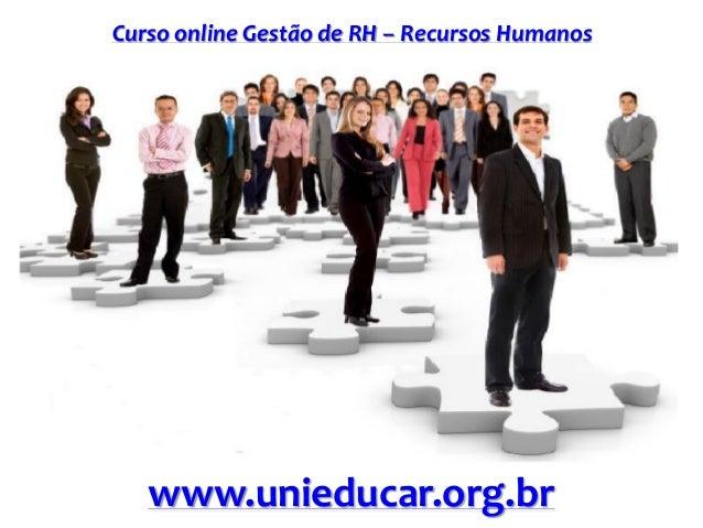 Curso online Gestão de RH – Recursos Humanos www.unieducar.org.br