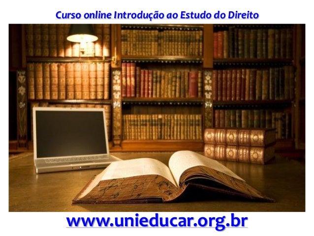 Curso online Introdução ao Estudo do Direito www.unieducar.org.br