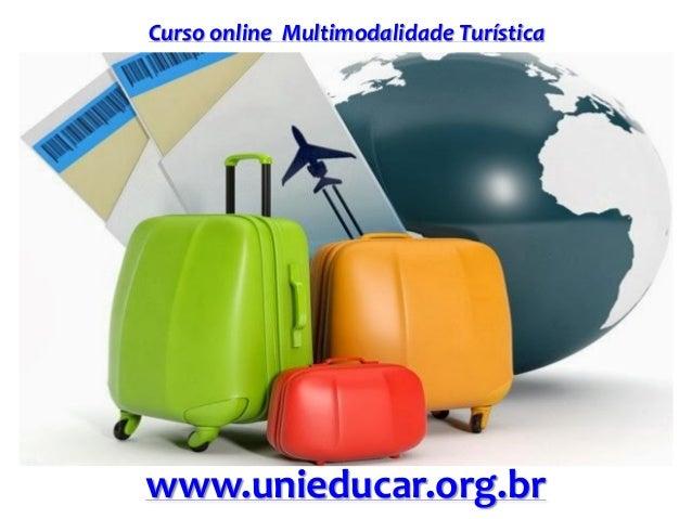 Curso online Multimodalidade Turística www.unieducar.org.br
