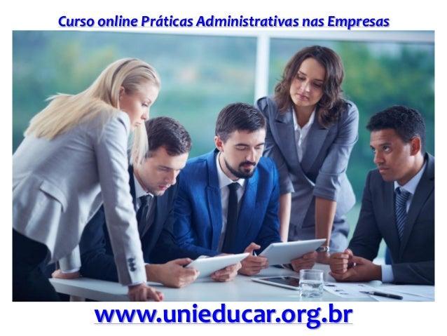Curso online Práticas Administrativas nas Empresas www.unieducar.org.br