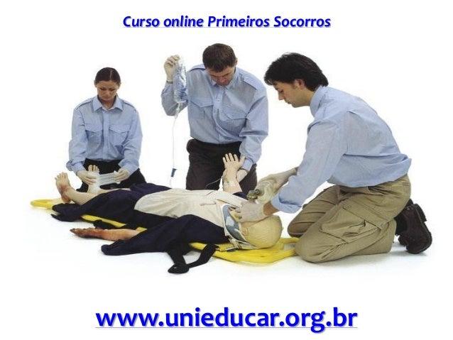 Curso online Primeiros Socorros www.unieducar.org.br