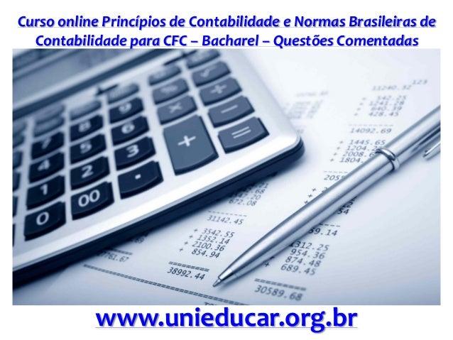 Curso online Princípios de Contabilidade e Normas Brasileiras de Contabilidade para CFC – Bacharel – Questões Comentadas w...