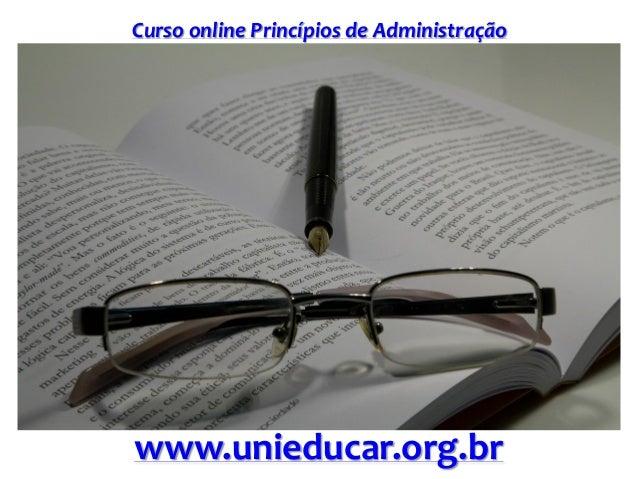 Curso online Princípios de Administração www.unieducar.org.br