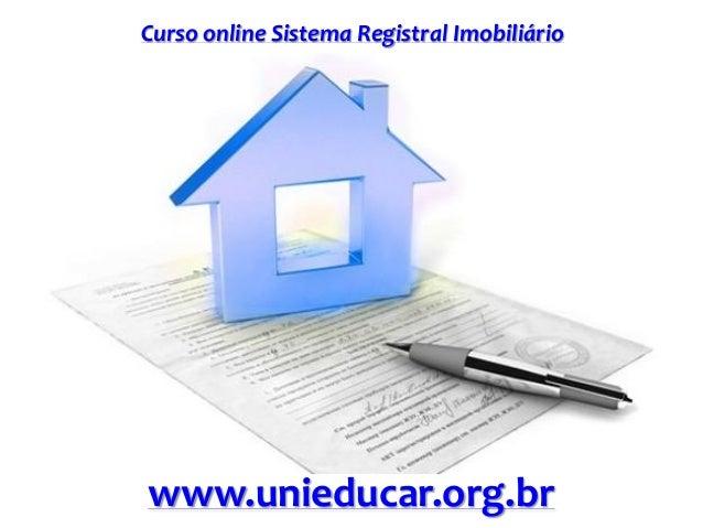 Curso online Sistema Registral Imobiliário www.unieducar.org.br