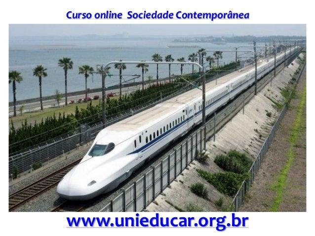 Curso online Sociedade Contemporânea www.unieducar.org.br