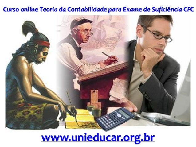 Curso online Teoria da Contabilidade para Exame de Suficiência CFC www.unieducar.org.br