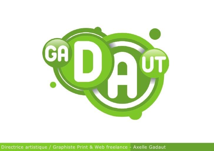 Directrice artistique / Graphiste Print & Web freelance - Axelle Gadaut