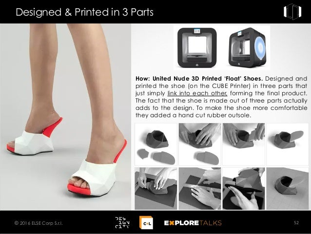 How: United Nude 3D Printed 'Float' Shoes. Designed and printed the shoe (on the CUBE Printer) in three parts that just si...